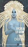 L'effet Churten par Ursula K. Le Guin