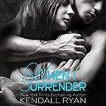 When I Surrender | Kendall Ryan