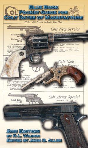 Blue Book Pocket Guide For Colt Dates Of Manufacture