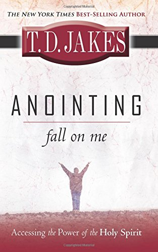 Download Anointing Fall On Me: Accessing the Power of the Holy Spirit ebook