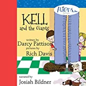 Kell and the Giants: Aliens Inc. Series, Volume 3   Darcy Pattison