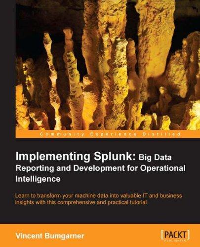 Download Implementing Splunk: Big Data Essentials for Operational Intelligence Pdf