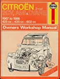 Citroen 2 Cylinder, 2CV Ami and Dyane 1967-86 Owner's Workshop Manual by Ian Coomber (1986-07-04)