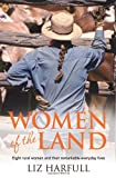 Women of the Land, Liz Harfull, 174237753X