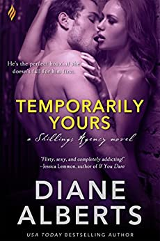 Temporarily Yours (Shillings Agency series Book 1) by [Alberts, Diane]