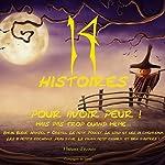 14 histoires pour avoir peur ! Mais pas trop quand même... | Charles Perrault, Frères Grimm,Hans Christian Andersen