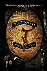 The Acolyte by Nick Cutter (2015-05-19)
