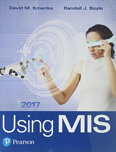 Using MIS Plus MyLab MIS with Pearson eText    Access Card Package (10th Edition)