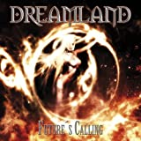 Future's Calling by Dreamland (2007-07-31)