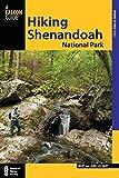 Hiking Shenandoah National Park, 4th (Regional Hiking Series)