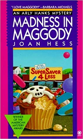 Madness in Maggody (Onyx) by Joan Hess (1992-04-30)