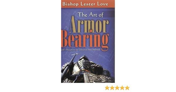 The Art of Armorbearing: Gods Blueprint for Effective Servanthood