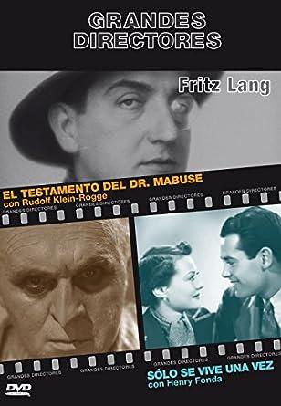 Grandes Directores 9 FRITZ LANG - EL TESTAMENTO DEL DR. MABUSE (1933) / SÓLO SE VIVE UNA VEZ (1937)