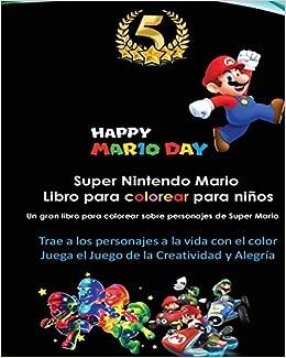 Super Nintendo Mario Libro Para Colorear Para Niños Mario Luigi