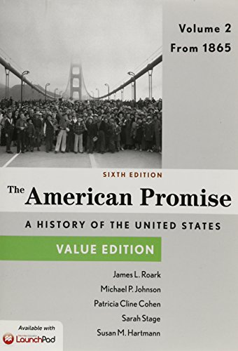 America Promise, Value Edition 6e V2 & LaunchPad for The American Promise and Value Edition 6e (Six Month Access)