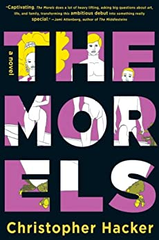 The Morels by [Hacker, Christopher]