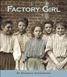 Factory Girl, Barbara Greenwood, 155337648X