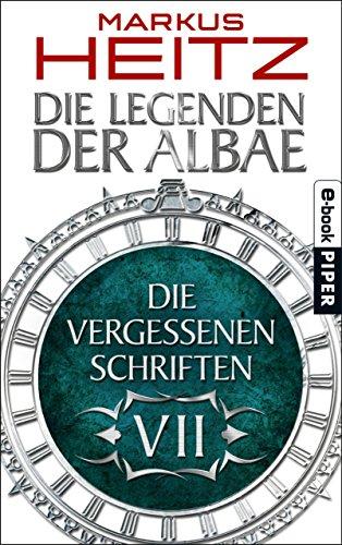 Die Vergessenen Schriften 7: Die Legenden der Albae (German Edition)