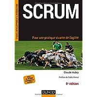 Scrum - 5e éd.- Pour une pratique vivante de l'agilité