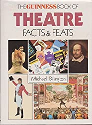 The Guinness Book of Theatre Facts and Feats