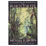 The Search for Eve, Michael H. Brown, 0060920378