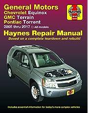 Chevrolet Equinox 2005 thru 2017, GMC Terrain 2010 thru 2017 & Pontiac Torrent 2005 thru 2009 Haynes Repair Manual