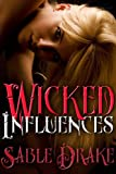 Wicked Influences (Erotic Horror)