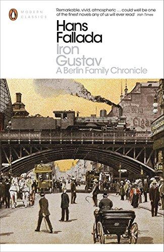 Iron Gustav: A Berlin Family Chronicle (Penguin Modern Classics) ebook