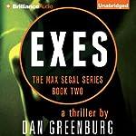 Exes: The Max Segal Series, Book Two | Dan Greenburg