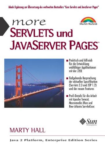 More Servlets und Java Server Pages. by Markt + Technik Verlag
