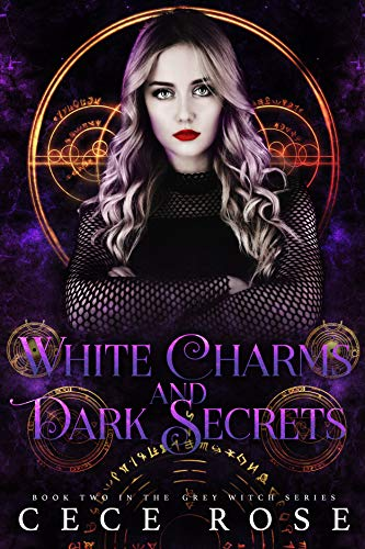 (White Charms and Dark Secrets (Grey Witch Book 2))