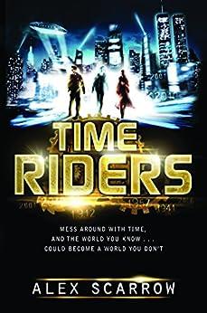 TimeRiders by [Scarrow, Alex]