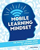 The District Leaders Guide to Implementation (Mobile Learning Mindset) by Carl Hooker (2016-03-07)
