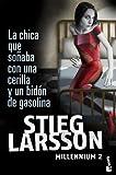 La chica que soñaba con una cerilla y un bidón de gasolina (Booket Logista)