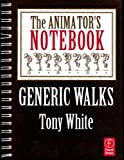 Animator's Notebook : Chapter 2: Runs, White, Tony, 0240813758