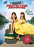 img - for Princess Protection Program: The Junior Novel by Wendy Loggia (2010-09-01) book / textbook / text book