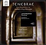James MacMillan: Tenebrae by Cappella Nova (2013-08-03)