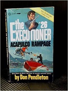 Book Acapulco Rampage (The Executioner, No. 26)