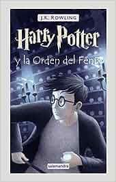 Harry Potter y La Orden Del Fenix: Amazon.es: J.K. Rowling