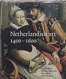 img - for Netherlandish Art in the Rijksmuseum, 1400-1600 by Rijksmuseum (Netherlands) (2000-12-02) book / textbook / text book