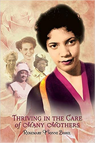 Book Thriving in the Care of Many Mothers by Rosemary Yvonne Borel (2016-04-29)
