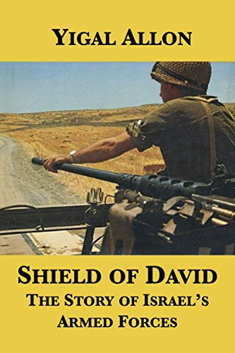 (Shield of David: The Story of Israel's Armed Forces)