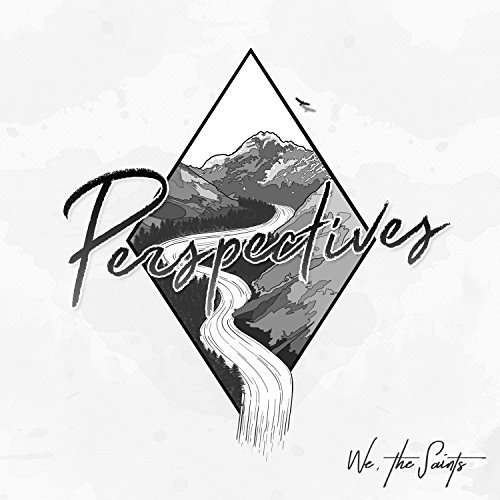 We the Saints - Perspectives 2017