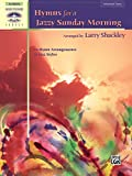 Hymns for a Jazzy Sunday Morning: 10 Hymn Arrangements in Jazz Styles (Sacred Performer Collections)
