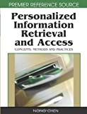 Personalized Information Retrieval and Access, Rafael Andrés González, 1599045109