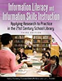 Information Literacy and Information Skills Instruction, Nancy Pickering Thomas and Sherry R. Crow, 1598844903