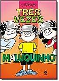 capa de Três Vezes Maluquinho