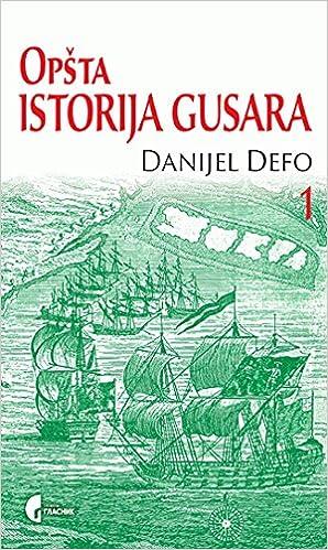 Opsta istorija gusara 1-2 : od njihovog uspona na ostrvu Providens do piscevih dana