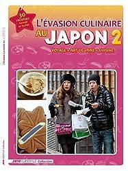 L'évasion culinaire au Japon : Tome 2