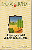 img - for EL PAISAJE VEGETAL DE CASTILLA-LA MANCHA. book / textbook / text book
